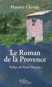 Le roman de la Provence