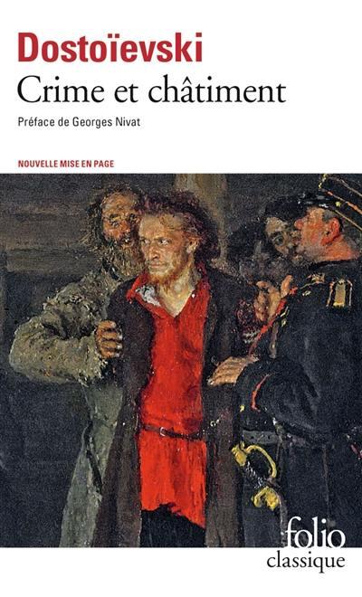 Crime et châtiment; Suivi de Journal de Raskolnikov