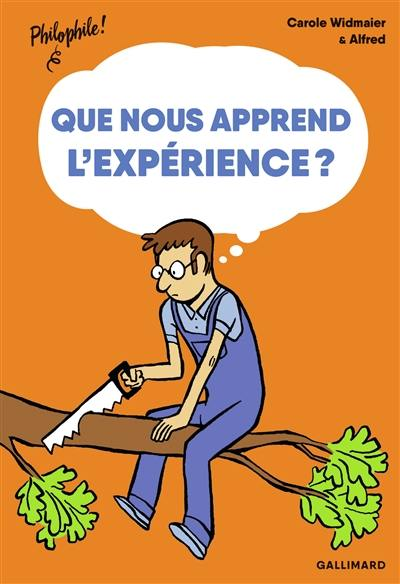 Que nous apprend l'expérience ?