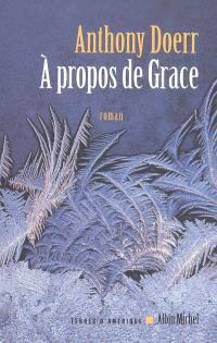 A propos de Grace