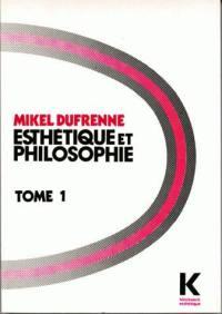 Esthétique et philosophie. Volume 1,