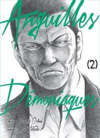 Anguilles démoniaques. Volume 2,