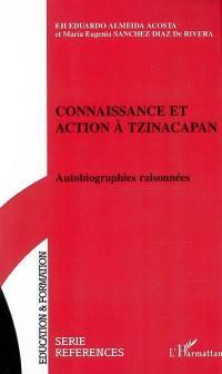 Connaissance et action à Tzinacapan