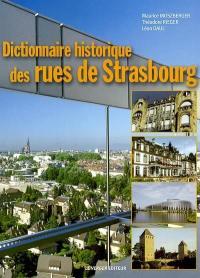 Dictionnaire historique des rues de Strasbourg
