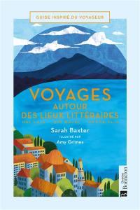 Voyage autour des lieux littéraires