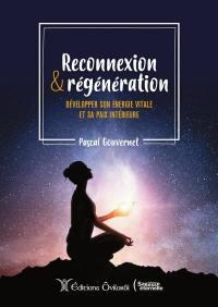Reconnexion & régénération