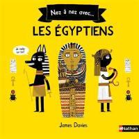 Nez à nez avec... les Egyptiens