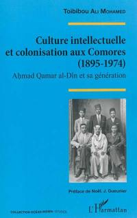 Culture intellectuelle et colonisation aux Comores (1895-1974)