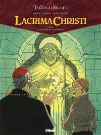 Lacrima Christi. Volume 5, Le message de l'alchimiste