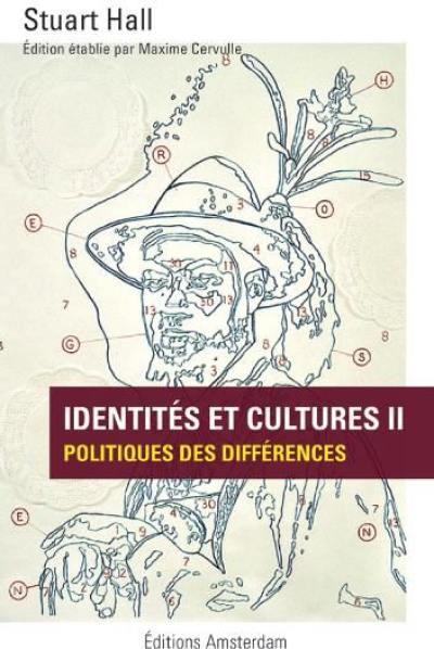 Identités et cultures. Volume 2, Politiques des différences
