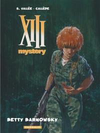XIII mystery. Volume 7, Betty Barnowsky