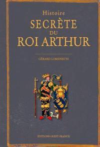 Histoire secrète du roi Arthur