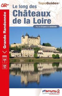 Le long des châteaux de la Loire