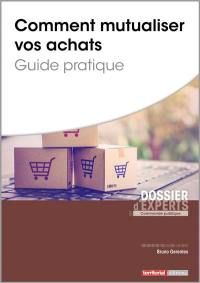 Comment mutualiser vos achats