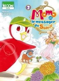 Momo et le messager du Soleil. Volume 3,