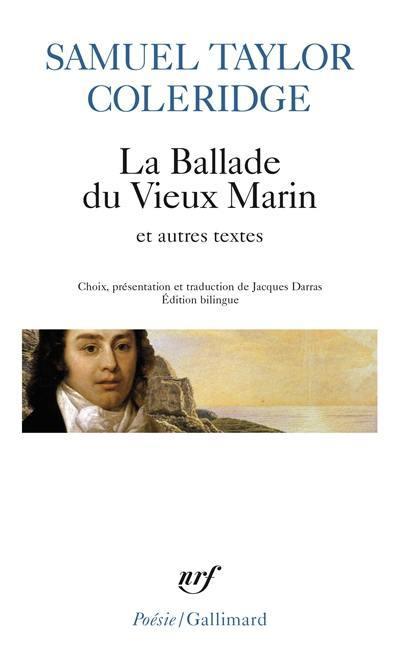 La ballade du vieux marin, Extraits de l'Autobiographie littéraire