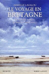 Le voyage en Bretagne