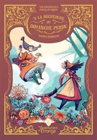 Les merveilleux contes de Grimm. Volume 4, A la recherche du dimanche perdu