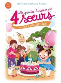 Les petites histoires des 4 soeurs, Un super anniversaire