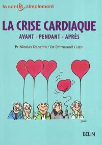La crise cardiaque