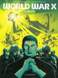 World War X. Volume 1, Hélius