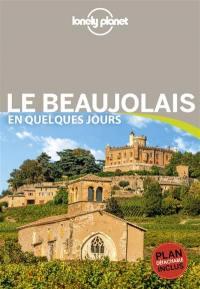 Le Beaujolais en quelques jours