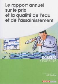 Le rapport annuel sur le prix et la qualité de l'eau et de l'assainissement