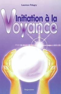 Initiation à la voyance