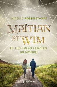 Maïtian et Wim et les trois cercles du monde