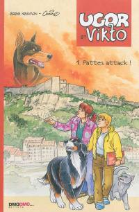 Ugor et Vikto. Volume 1, Pattes attack !