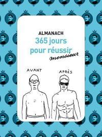 Almanach 365 jours pour réussir monsieur