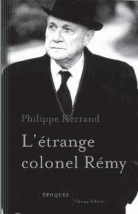 L'étrange colonel Rémy