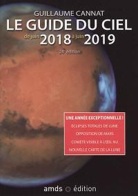 Le guide du ciel de juin 2018 à juin 2019