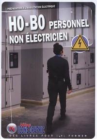HO-BO personnel non électricien