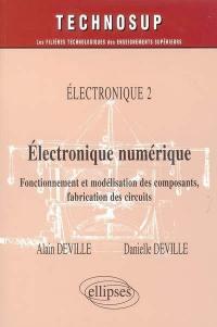 Electronique. Volume 2, Electronique numérique