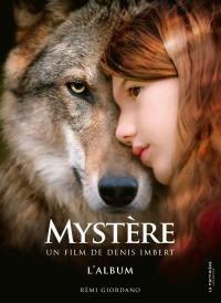 Mystère : un film de Denis Imbert : l'album