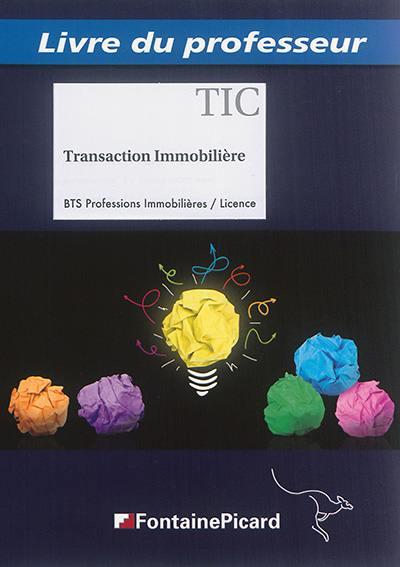 Transaction immobilière, TIC