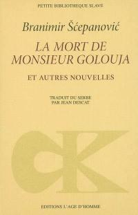 La mort de monsieur Goluza