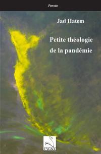Petite théologie de la pandémie