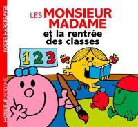 Les Monsieur Madame et la rentrée des classes