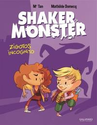 Shaker Monster. Volume 2, Zigotos incognito