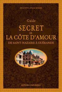 Guide secret de la côte d'Amour