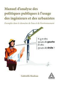 Manuel d'analyse des politiques publiques à l'usage des ingénieurs et des urbanistes