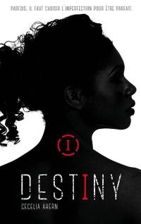 Destiny. Volume 1,