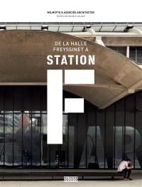 De la Halle Freyssinet à Station F