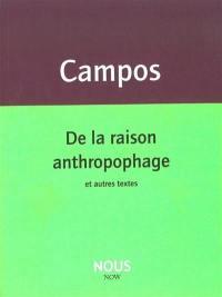 De la raison anthropophage