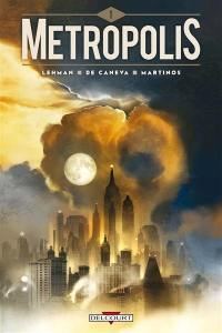 Metropolis. Volume 1,
