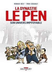 La dynastie Le Pen