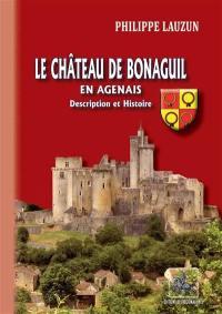 Le château de Bonaguil en Agenais