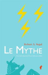 Le mythe, une introduction